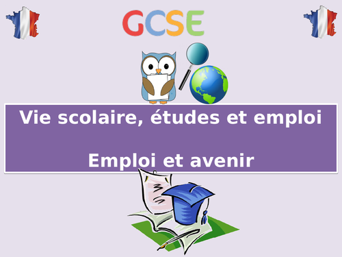 NEW GCSE French - Emploi et avenir (Education Post-16) (2016+)