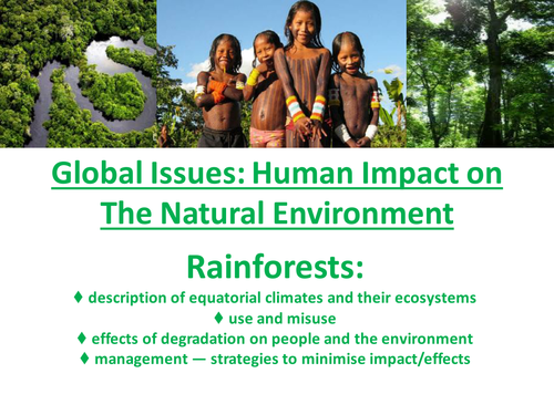 National 5 Geography - Global Issues - Human Impact - Rainforests