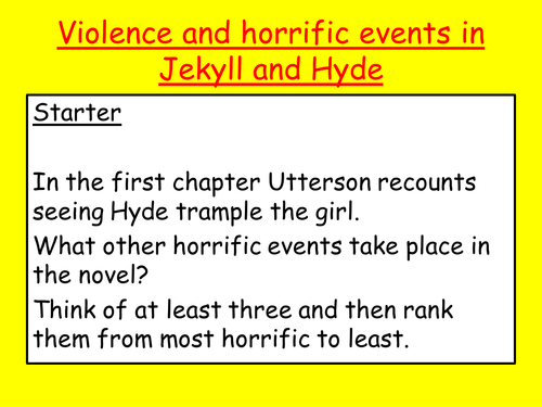 Horrific events in Jekyll and Hyde