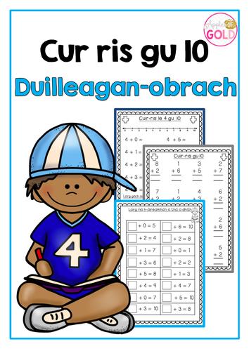 Cur ris gu 10 Duilleagan-obrach (Addition to 10 Worksheets)