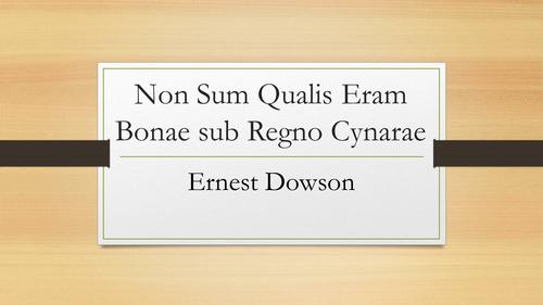 Non Sum Qualis Eram Bonae sub Regno Cynarae