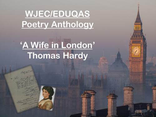 Mini Poetry Scheme - A Wife in London - Thomas Hardy - WJEC Eduqas