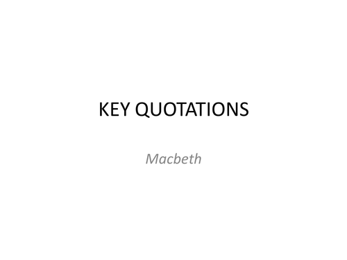 Macbeth Key Quotes
