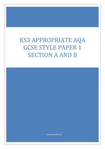 AQA GCSE English Lang Paper 1 style KS3 exam
