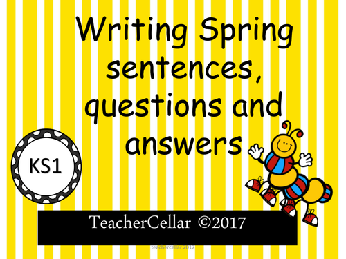 Writing Spring Sentences, Questions and Answers.