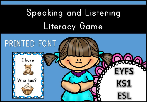Speaking and Listening Game ( I have / Who Has ) for EYFS/KS1/ESL/ELL