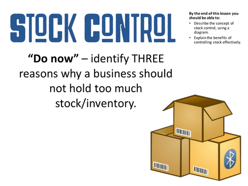 Stock Control - AS & GCSE Business Studies