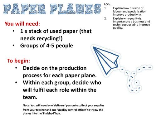 Paper Planes - Production Line (Division of Labour and Quality Control) - GCSE Business Studies