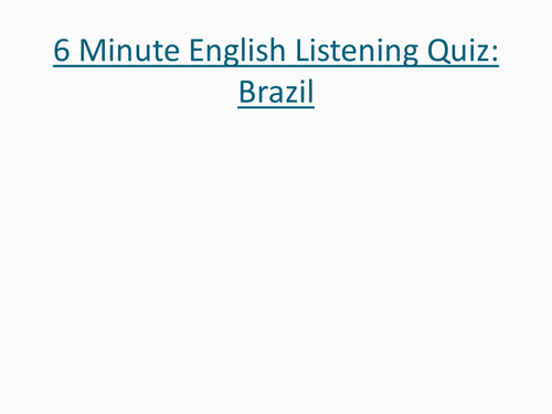 Listening Quiz: ESL Podcasts on Brazil and the  Amazon Rainforest
