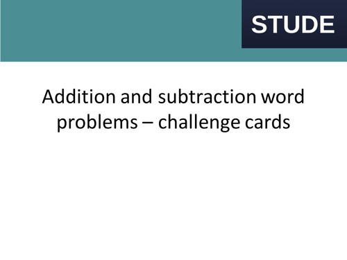 Year 2 (KS1) Addition and Subtraction Word Problem Challenge Cards
