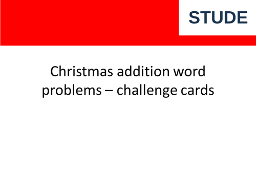 Christmas Addition  Word Problem Challenge Cards for Year 2 (KS1)
