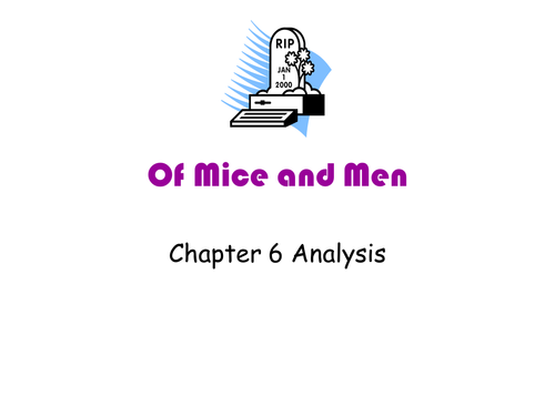 Of Mice and Men Chapter 6 Analysis