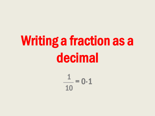Writing a fraction as a decimal