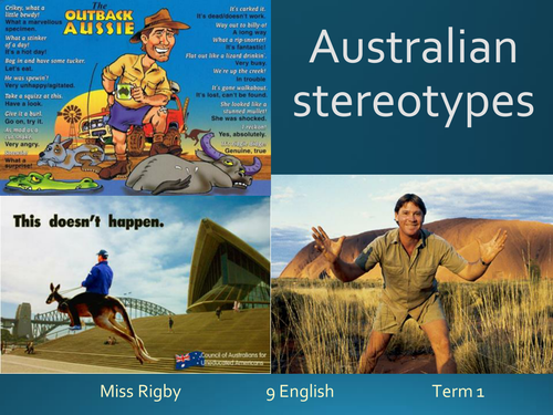 Australian Stereotypes - Unit Intro and writing tips