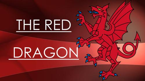 The Red Dragon Story - Y Ddraig Coch