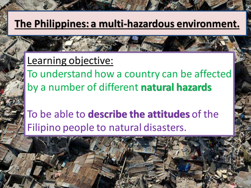 NEW AQA A LEVEL GEOGRAPHY. The Philippines- a multi hazard environment