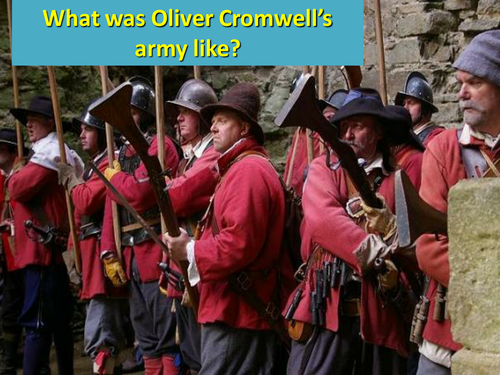 Cromwell and the Roundheads- the New Model army English civil war