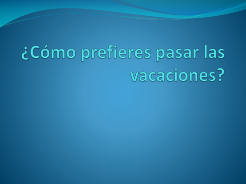"""las vacaciones spanish essay Spanish translation of """"vacation"""" 