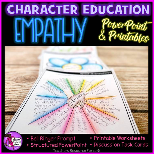 Empathy Lesson: Character Education Values (PowerPoint, Task Cards & Printables)