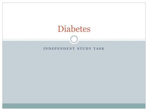Diabetes Independent Study Task