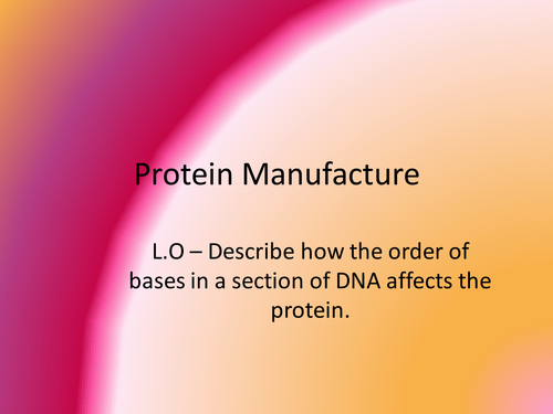 Protein Manufacture