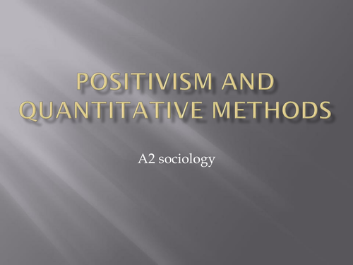 Positivism and Soiolgogical research