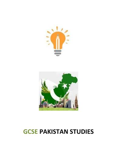 GCSE  Pakistan Studies Notes