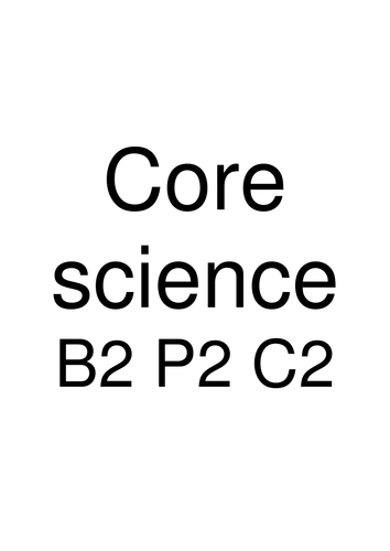 OCR B2,C2,P2 (Core Science) Revision Booklet