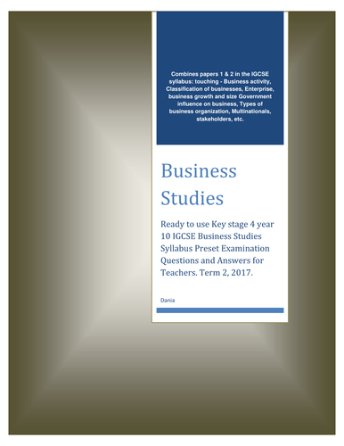 BUSINESS STUDIES 0450, Year 10, Term 2, March, 2018 Paper 1 & 2. Answer All The Questions. Time: 1 h