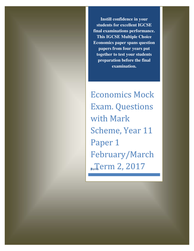 Economics Exam. Questions with Mark Scheme, Year 11 Paper 1  February/March, Term 2, 2018