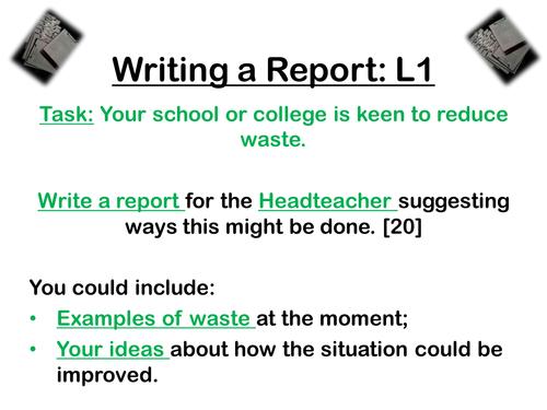 Report Writing - Transactional Writing - Exam Preparation  -WJEC/Eduqas