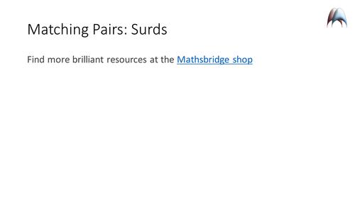 Matching Pairs - Surds