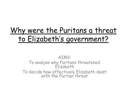 AQA 8145 Why were Puritans a threat to Elizabeth I?
