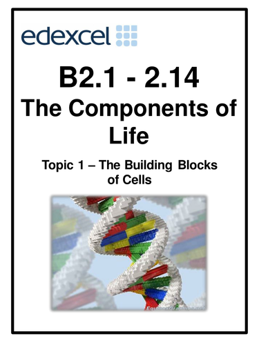 Edexcel B2 topic 1 The Components of Life 60 page work booklet