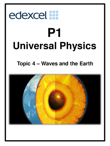 Edexcel P1 Topic 4 – Waves and the Earth  work booklet