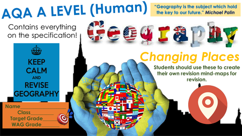 AQA A Level Geography: Changing Places Independent Student Mindmaps