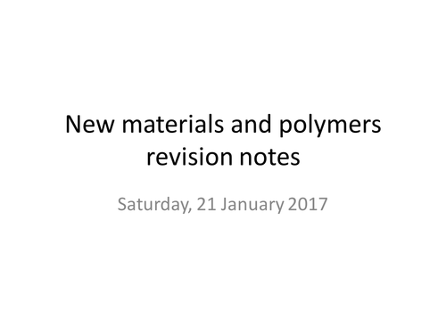 GCSE C2a Nano-particles and polymers