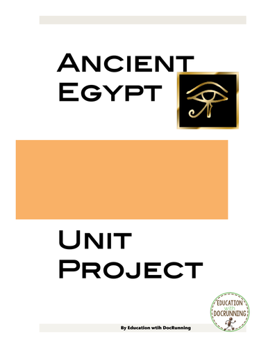 Ancient Egypt: Student-centered unit project for Ancient Egypt Unit