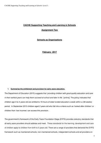 CACHE Diploma Supporting Teaching and learning in schools Assignment 2 schools as organisations