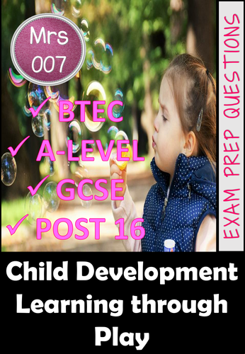 Child Development - Learning through Play EXAM PREP QUESTIONS