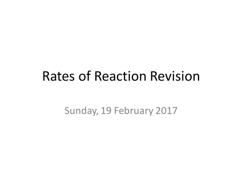 C2b AQA Chemistry Rates of Reaction Revision resources
