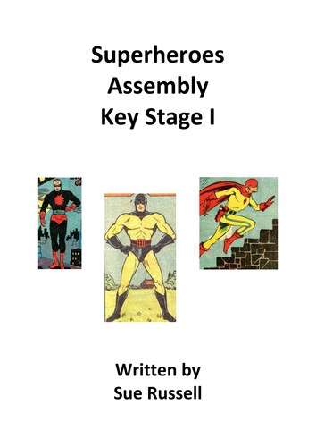 Superheroes Assembly for Key Stage I