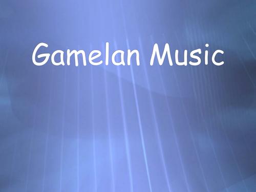 Introduction of Gamelan