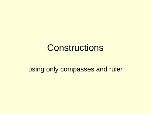 Constructions using ruler and compasses