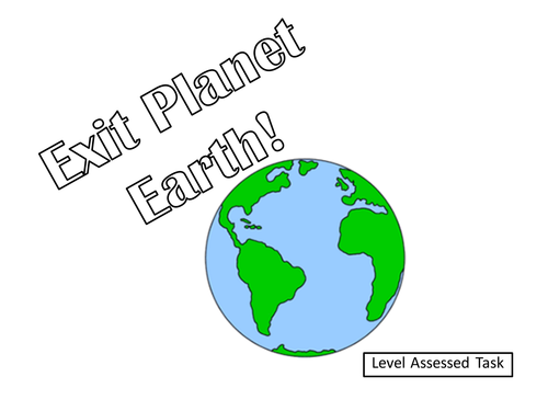 Exit Planet Earth - level assessed task