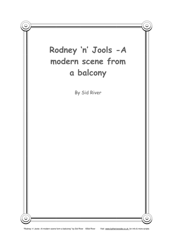 Rodney 'n' Jools - A modern scene from a balcony. A humorous sketch for two.