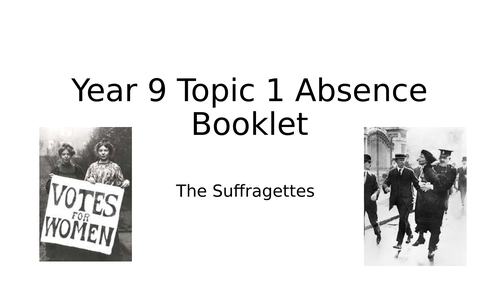 Suffragettes Activity Booklet for absence