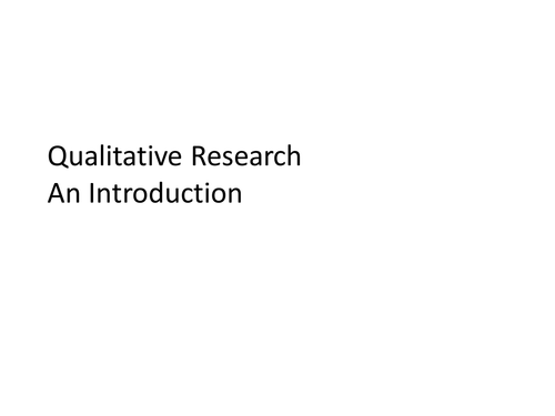 Introduction and overview of qualitative methods for Sociology
