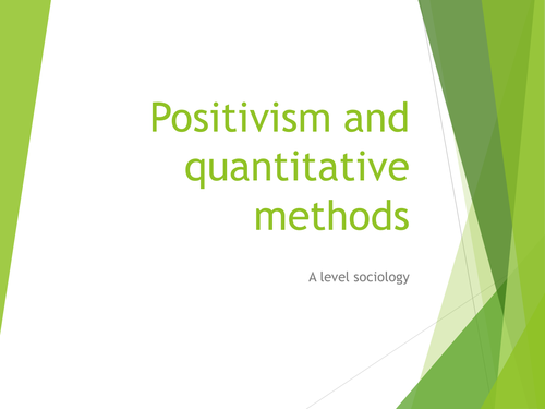 Positivism and its place is sociology research for synoptic assessment