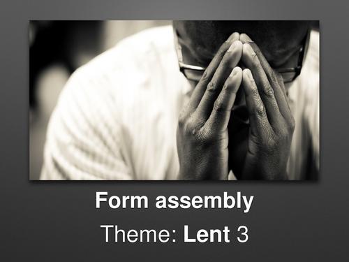 Form assembly Lent 3